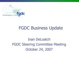 FGDC Business Update