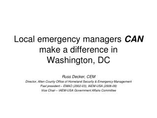 Local emergency managers  CAN  make a difference in  Washington, DC