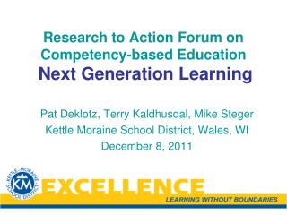Research to Action Forum on Competency-based Education Next Generation Learning