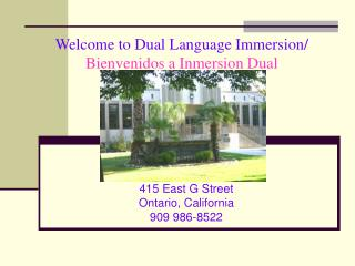 Welcome to Dual Language Immersion/ Bienvenidos a Inmersion Dual
