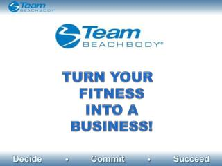 TURN YOUR FITNESS INTO A BUSINESS!