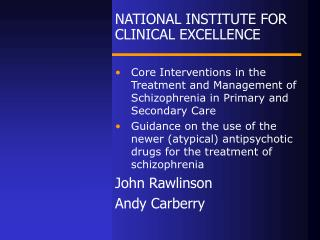 NATIONAL INSTITUTE FOR CLINICAL EXCELLENCE