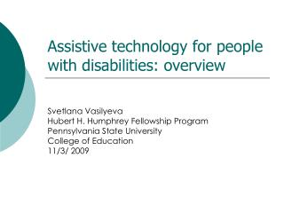 Assistive technology for people with disabilities: overview
