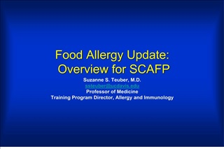 Food Allergy Update:  Overview for SCAFP