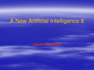 A New Artificial Intelligence 8