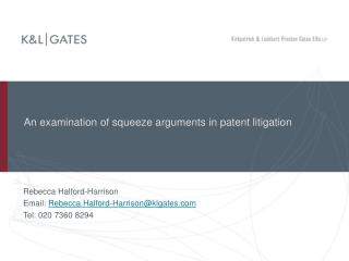 An examination of squeeze arguments in patent litigation