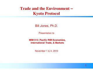 Trade and the Environment  – Kyoto Protocol