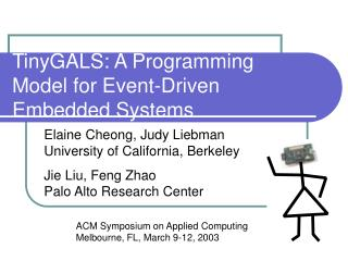 TinyGALS: A Programming Model for Event-Driven Embedded Systems