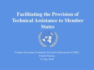 Facilitating the Provision of Technical Assistance to Member States
