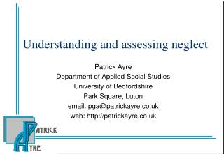 Understanding and assessing neglect