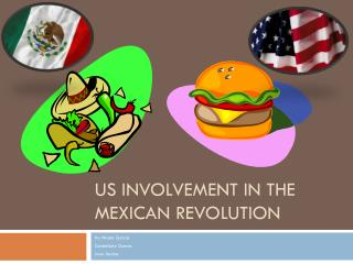 US Involvement in the Mexican Revolution