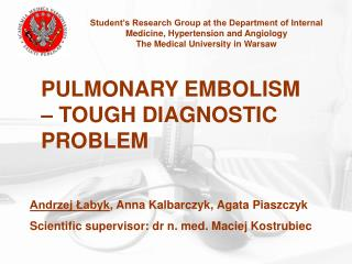 Student's Research Group at the Department of Internal Medicine, Hypertension and Angiology The Medical University in