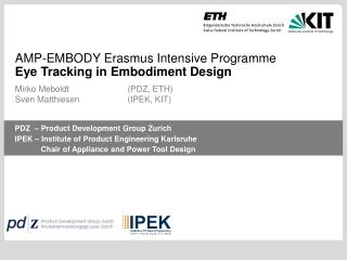 AMP-EMBODY Erasmus Intensive Programme Eye Tracking in Embodiment Design