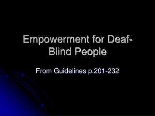 Empowerment for Deaf-Blind People