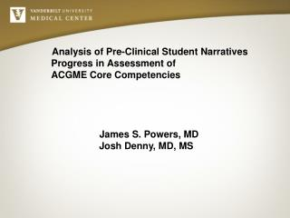Analysis of Pre-Clinical Student Narratives Progress in Assessment of  ACGME Core Competencies