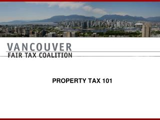 PROPERTY TAX 101