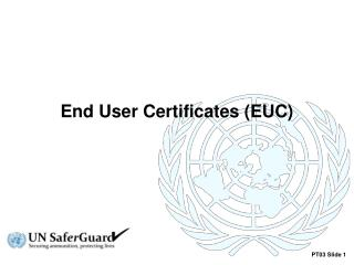 End User  Certificates (EUC)