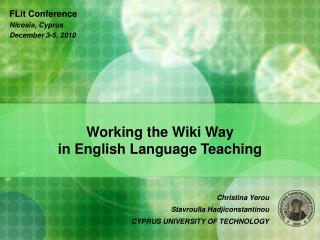 Working the Wiki Way  in English Language Teaching