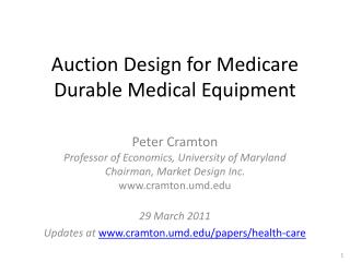 Auction Design for Medicare  Durable Medical Equipment