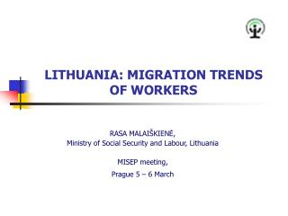 LITHUANIA: MIGRATION TRENDS OF WORKERS