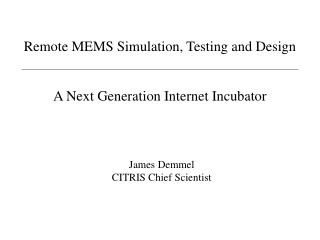 Remote MEMS Simulation, Testing and Design