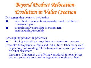 Beyond Product Relocation-Evolution in Value Creation