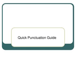 Quick Punctuation Guide
