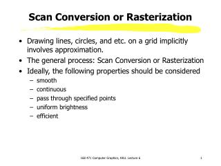 Scan Conversion or Rasterization