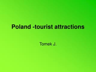 Poland -tourist attractions