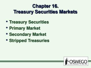 Chapter 16.   Treasury Securities Markets