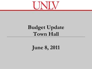 Budget Update Town Hall June 8, 2011