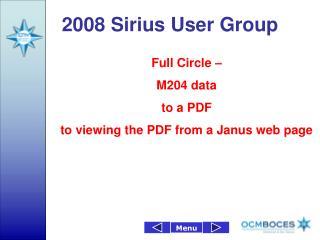 2008 Sirius User Group