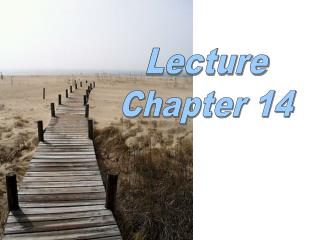 Lecture Chapter 14