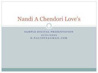 Nandi A Chendori Love's