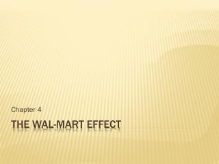 The  Wal -mart effect