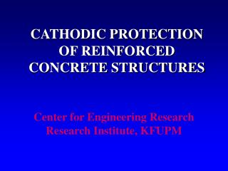CATHODIC PROTECTION OF REINFORCED CONCRETE STRUCTURES