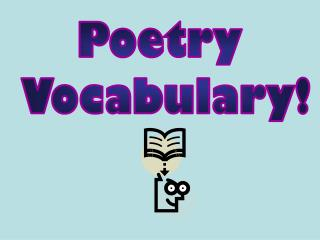 Poetry  Vocabulary!