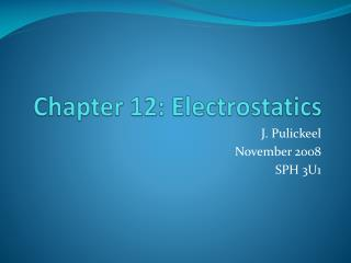 Chapter 12: Electrostatics