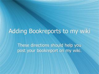 Adding Bookreports to my wiki