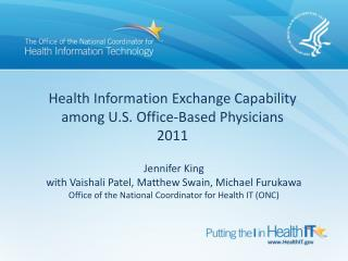 Health Information Exchange Capability  among U.S. Office-Based Physicians 2011