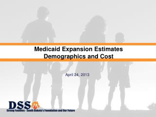 Medicaid Expansion Estimates Demographics and Cost