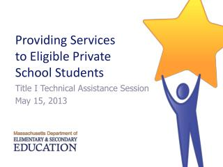 Providing Services  to Eligible Private  School Students