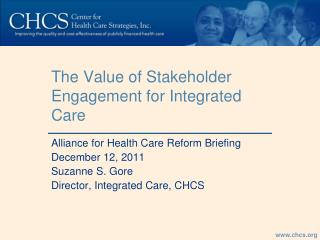 The Value of Stakeholder Engagement for Integrated Care