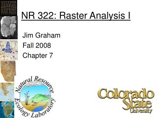 NR 322: Raster Analysis I