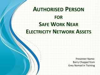 Authorised  Person for Safe Work Near Electricity Network Assets
