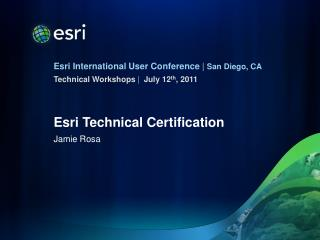 Esri Technical Certification