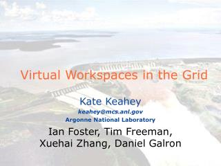 Virtual Workspaces in the Grid