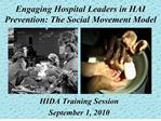 Engaging Hospital Leaders in HAI Prevention: The Social Movement Model
