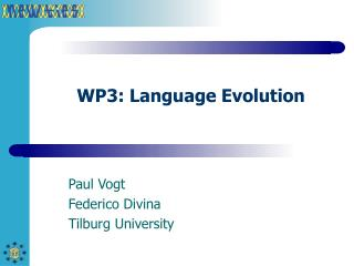WP3: Language Evolution