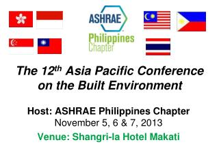 The 12 th  Asia Pacific Conference on the Built Environment